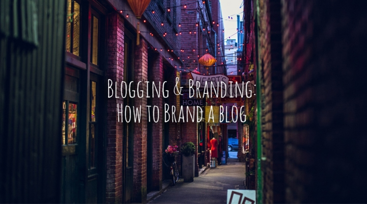 #bloggingbranding Day Two: How to brand a blog