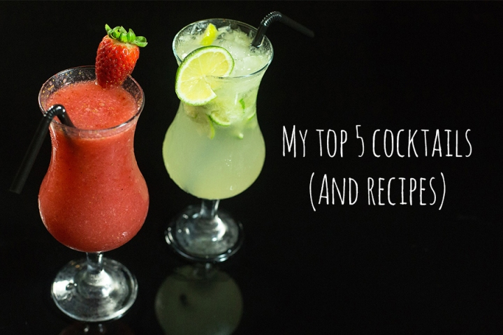My Top 5 Cocktail recipes