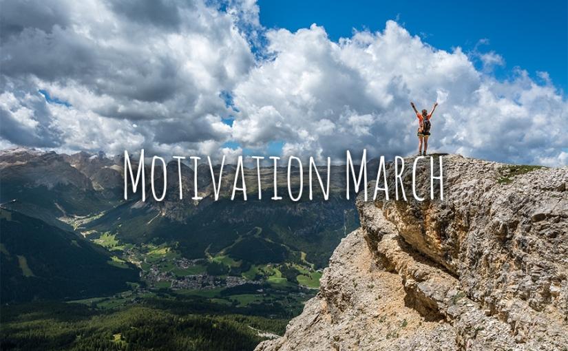 Motivation March