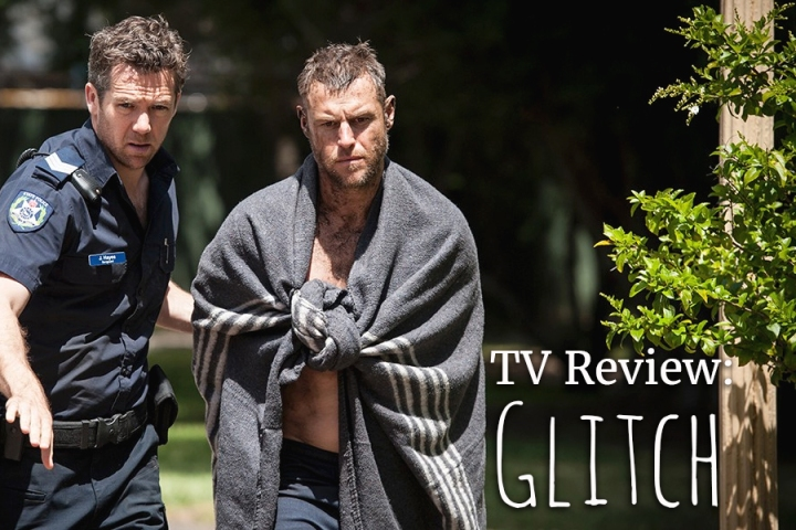 TV Review: Glitch (Netflix)