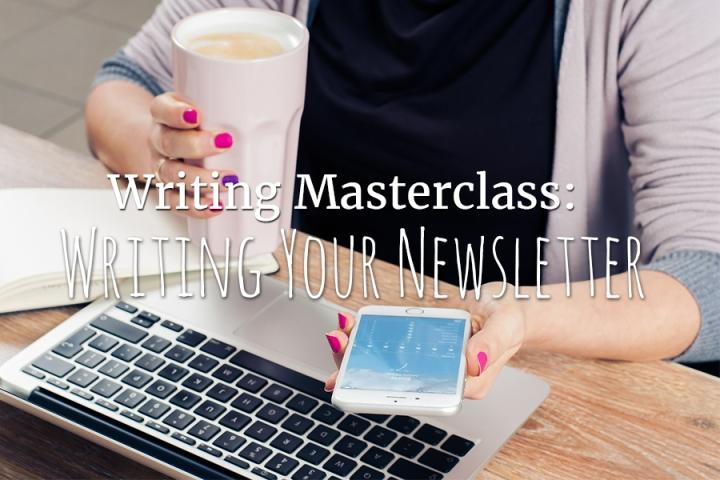 Writing Masterclass: Newsletters