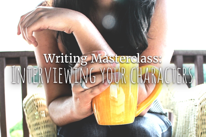 Writing Masterclass: Interviewing Your Characters