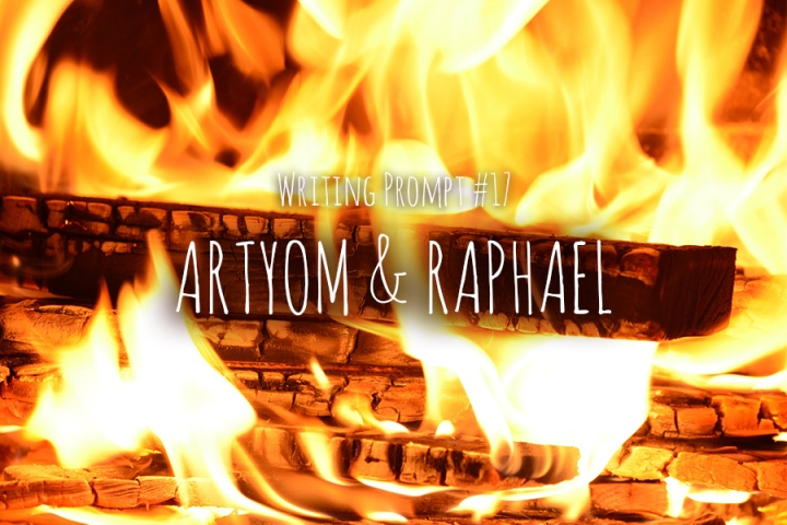 Writing Prompt #17: Artyom & Raphael