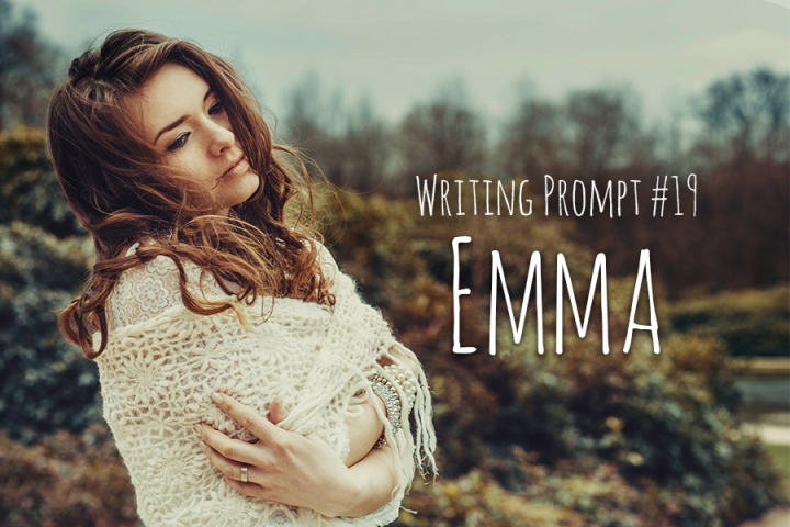 Writing Prompt #19 Emma