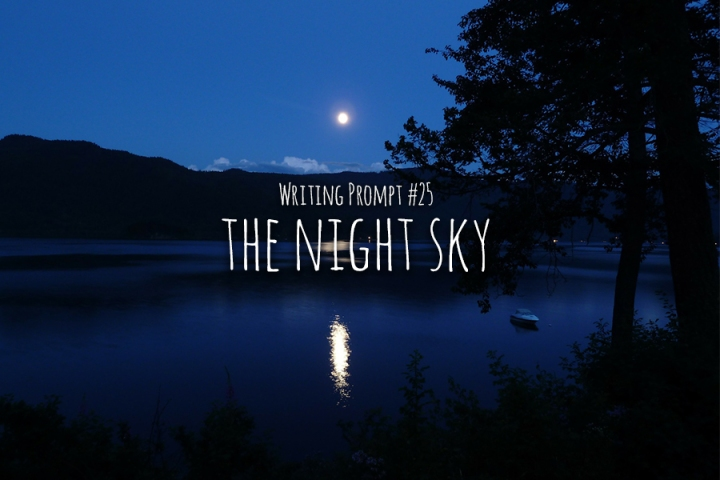 Writing Prompt #25 The Night Sky