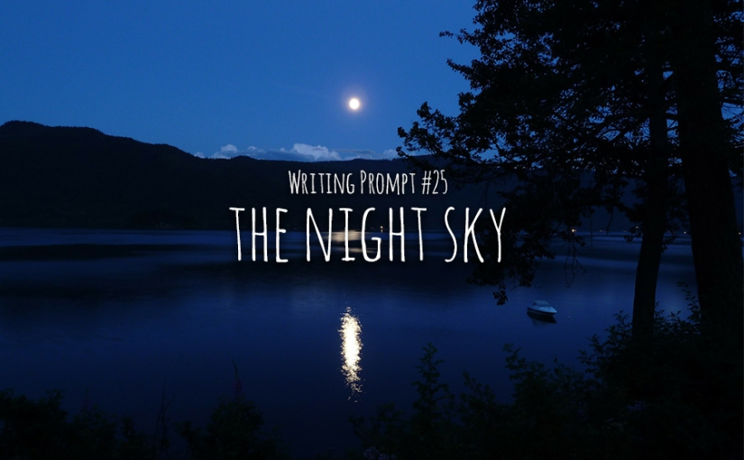 Writing Prompt #25 The NightSky