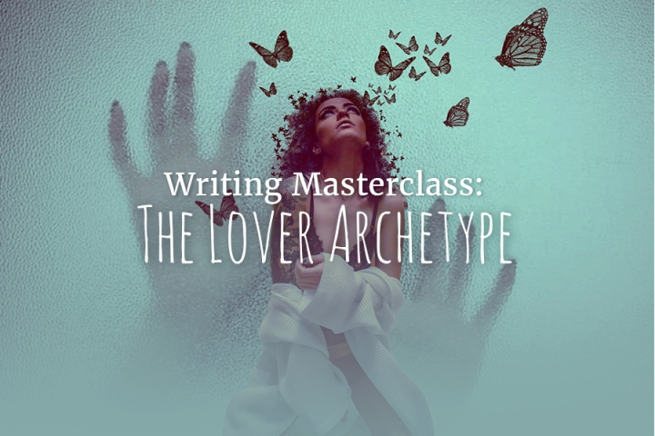 Writing Masterclass: The Lover Archetype