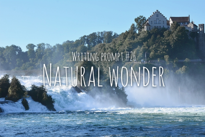 Writing Prompt #26 Natural Wonder