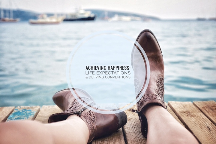 Achieving Happiness: Life Expectations & Defying Conventions
