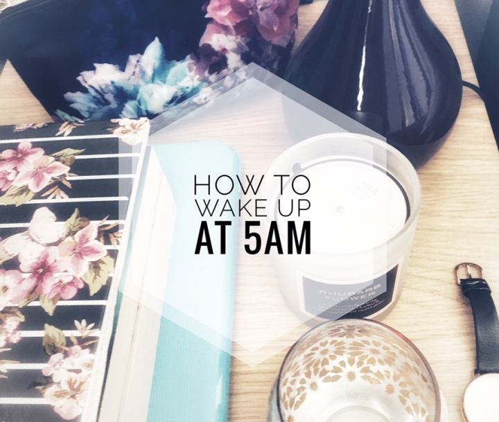 How To Wake Up At 5am (and not feel like trash)